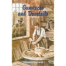 Gunstocks and Dovetails