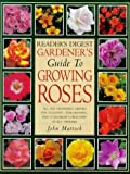 Reader's Digest Guide to Growing Roses