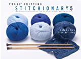 Lace Knitting: The Ultimate Stitch Dictionary from the Editors of Vogue Knitting Magazine (Vogue Knitting Stitchionary)