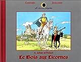 Johan et Pirlouit, hors-série : Le Bois aux licornes