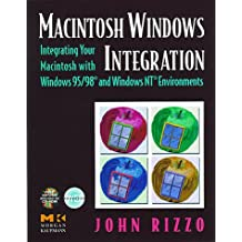 Macintosh Windows Integration: Integrating Your Macintosh with Windows 95 and Windows NT with CDROM