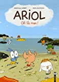 Ariol, Tome 6 - Oh ! la mer !
