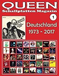 QUEEN - Schallplatten Magazin Nr. 1 - Deutschland (1973 - 2017): Diskografie veröffentlicht von EMI, Parlophone, Virgin... (1973-2017). Vollfarb-Guide - Full-color Guide.
