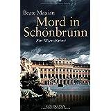 Mord in Schönbrunn: Ein Fall für Sarah Pauli 6 - Ein Wien-Krimi (Die Sarah-Pauli-Reihe, Band 6)