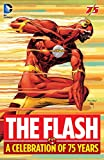 The Flash: A Celebration of 75 Years (The Flash (1959-1985))
