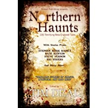 Northern Haunts: 100 Terrifying New England Tales by Tim Deal (21-Jan-2009) Paperback