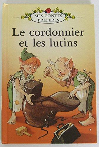 Le Cordonnier et les Lutins par Jacob Grimm