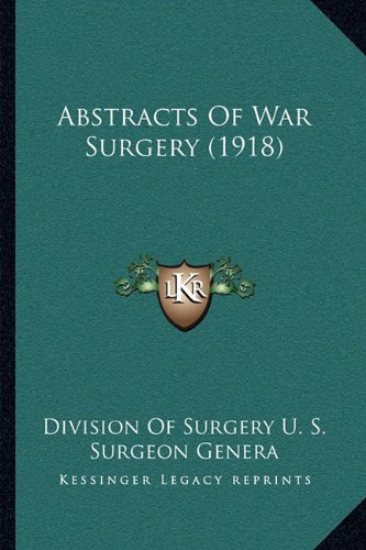 Abstracts of War Surgery (1918)