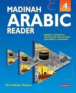 Madinah Arabic Reader: Book4: Islamic Children's Books on the Quran, the Hadith and the Prophet Muhammad (English Edition) par [Rahim, Dr. V. Abdur]