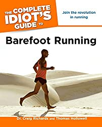 Complete Idiot's Guide to Barefoot Running, The (Complete Idiot's Guides (Lifestyle Paperback))