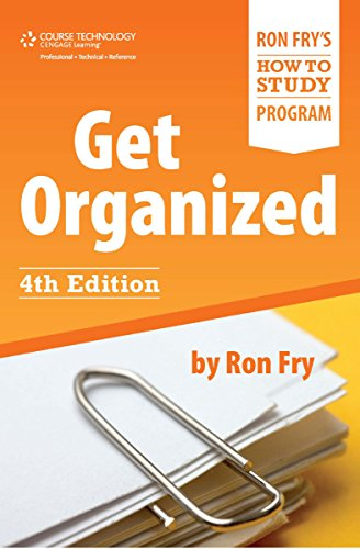 Get Organized (Ron Fry's How to Study Program Book 2) (English Edition)
