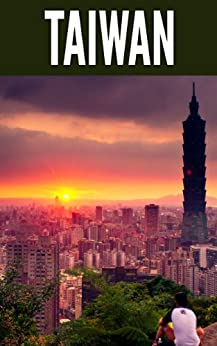 Taiwan 2014: New Information and Cultural Insights Entrepreneurs Need to Start a Business in Taiwan (English Edition) di [Sivers, Derek, Boyland, Joyce Tang]