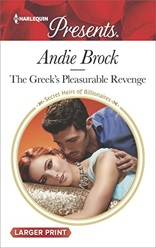 The Greek's Pleasurable Revenge (Secret Heirs of Billionaires)