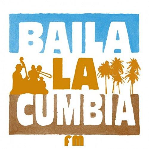 Baila La Cumbia FM Fm-tune