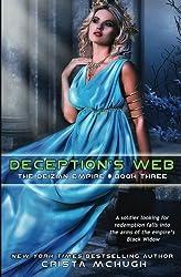 Deception's Web (The Deizian Empire) (Volume 3) by Crista McHugh (2013-12-07)