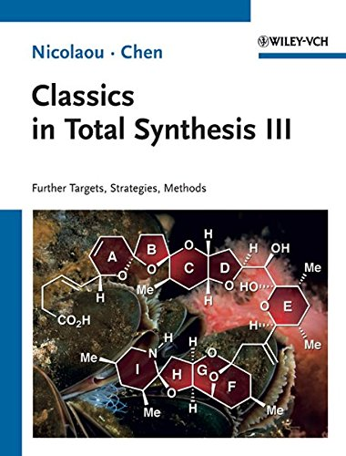 Classics in Total Synthesis III: Further Targets, Strategies, Methods