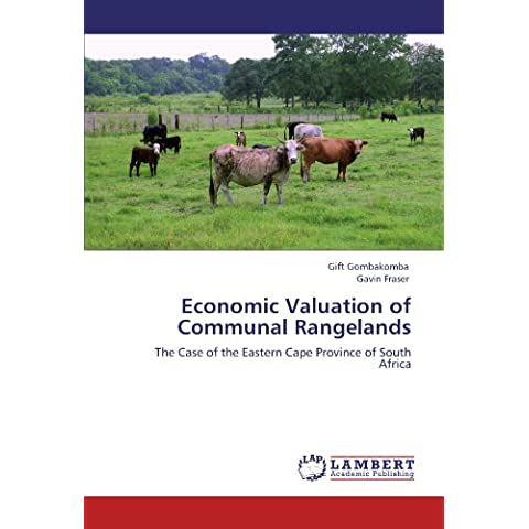 Economic Valuation of Communal Rangelands: The Case of the Eastern Cape Province of South Africa