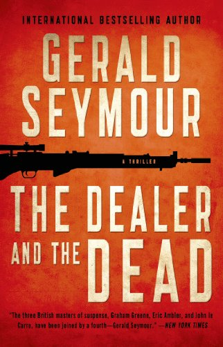 The Dealer and the Dead: A Thriller