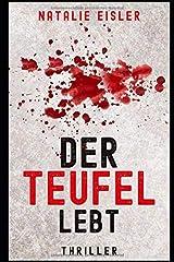 Thriller: Der Teufel lebt Taschenbuch