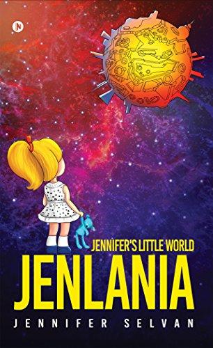 Jenlania : Jennifer's Little World por Jennifer Selvan Gratis