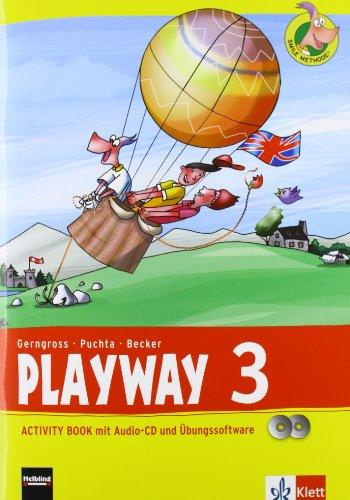 Playway 3. Ab Klasse 3: Activity Book mit Audio-CD und CD-ROM Klasse 3 (Playway. Für den Beginn ab Klasse 3. Ausgabe ab 2013) 3 Audio