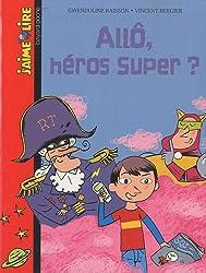Allo heros super ? n227