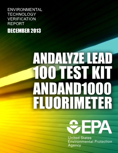 Environmental Technology Verification Report: And Alyze Lead 100 Test Kit and 1000 Fluorimeter