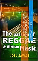The Passion Of Reggae And African Music (English Edition)