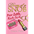 Poor Little Rich Girl: Book 1 (Diary of a Snob)