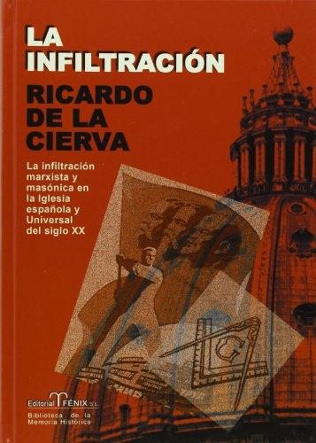 La infiltracion por Ricardo De La Cierva