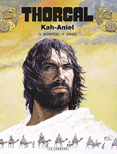 Thorgal, tome 34 : Kah-Aniel par Yves Sente