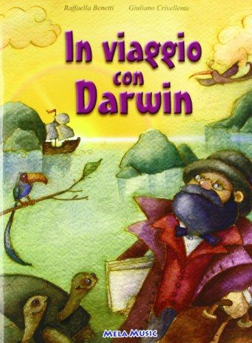 In viaggio con Darwin. Ediz. illustrata. Con CD-ROM