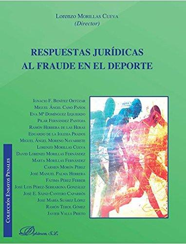 Respuestas jurídicas al fraude en el deporte por Lorenzo Morillascueva