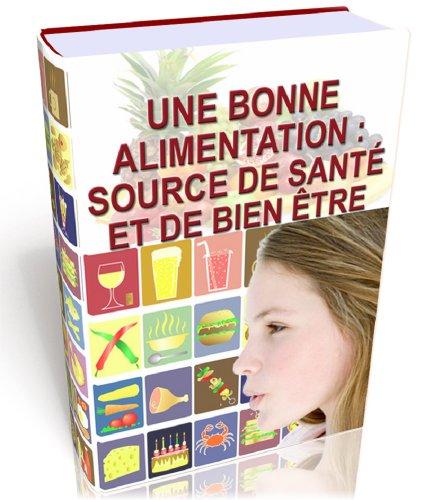 pdf t u00e9l u00e9chargement une bonne alimentation  source de sant u00e9