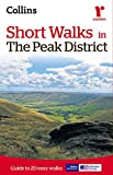 Short walks in the Peak District (Collins Ramblers)