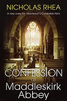 Confession at Maddleskirk Abbey by [Rhea, Nicholas]
