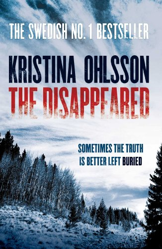 The Disappeared by [Ohlsson, Kristina]