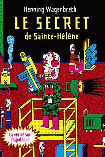 Le secret de Sainte-Hélène