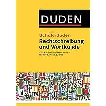 Duden. Schülerduden. Rechtschreibung und Wortkunde (kartoniert): Das Rechtschreibwörterbuch für die Sekundarstufe I