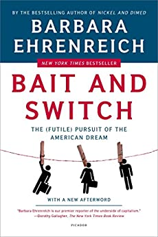 Bait and Switch: The (Futile) Pursuit of the American Dream von [Ehrenreich, Barbara]