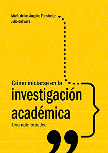 Cómo iniciarse en la investigación académica: Una guía práctica