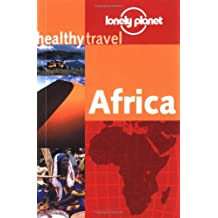 Young, Isabelle : Africa (LONELY PLANET HEALTHY TRAVEL GUIDES AFRICA)