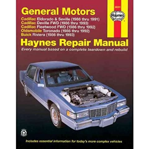 [(GM Cadillac Eldorado, Seville, Deville, Fleetwood (Fwd), Oldsmobile Tornado and Buick Riviera (1986-1993) Automotive Repair Manual)] [Author: John Maddox] published on (December,