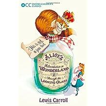 Oxford Children's Classics: Alice's Adventures in Wonderland & Through the Looking-Glass