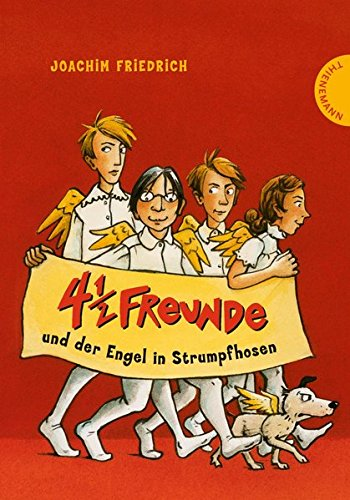 4 1/2 Freunde, Band 16: 4 1/2 Freunde und der Engel in Strumpfhosen