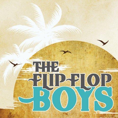 Flip Flop Boys by Flip Flop Boys (2013-02-23j (Flop Flip 02)