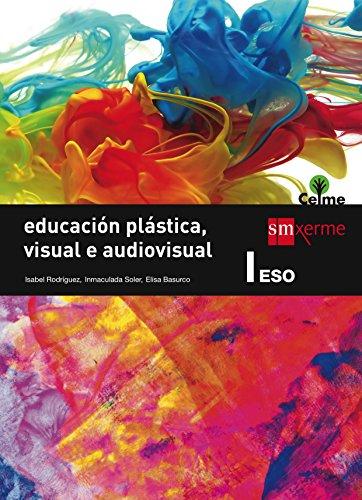 Educación plástica, visual e audiovisual I. ESO. Celme - 9788498545234