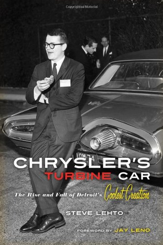 chryslers-turbine-car-the-rise-and-fall-of-detroits-coolest-creation-motor-cars-general-interest