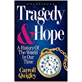 Tragedy and Hope: A History of the World in Our Time (English Edition)