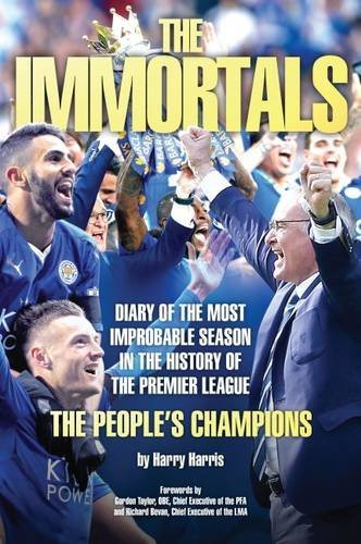 Price comparison product image The Immortals - The Story of Leicester City's Premier League Season 2015 / 16